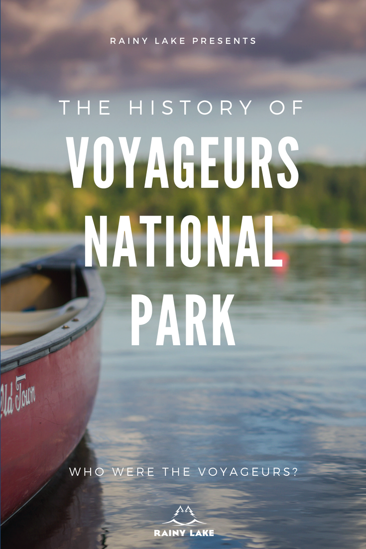 the history of voyageurs national park